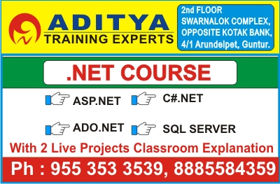 .Net course in Guntur, .Net training institutes in Guntur, Dot Net Course in Guntur, Dot Net training Institutes in Guntur @ Aditya Training Experts