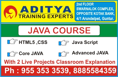 JAVA Course in GUNTUR, JAVA Training in GUNTUR, JAVA Institute in GUNTUR, JAVA Coaching in GUNTUR @ Aditya Training Experts